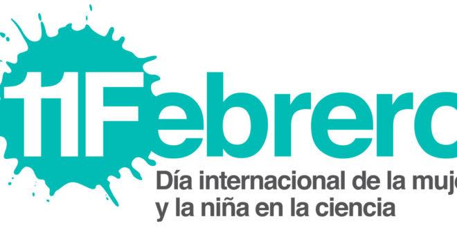 11 de febrero. Día Internacional de la Mujer y la Niña en la Ciencia