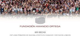 Becas Fundación Amancio Ortega. 600 Becas para estudiar Bachiller en Canadá o en Estados Unidos