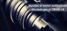 Ayudas al sector audiovisual afectado por el COVID-19