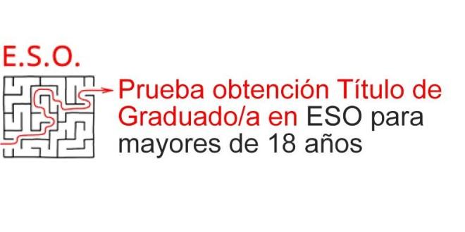 Prueba obtención Título de Graduado/a en ESO para mayores de 18 años