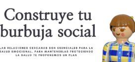Campaña Construye tu burbuja social