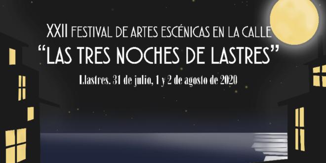El Festival de Artes Escénicas en la Calle «Las Tres Noches de Lastres» ya tiene cartel