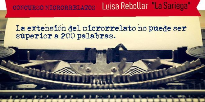 III Concurso de Microrrelatos Luisa Rebollar «La Sariega»