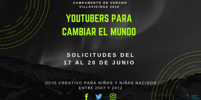 Comienza el segundo turno del Campamento 'Youtubers para cambiar el mundo'