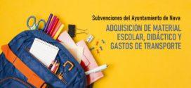 SUBVENCIONES PARA ADQUISICIÓN DE MATERIAL ESCOLAR, DIDÁCTICO Y GASTOS DE TRANSPORTE: CURSO 2020-2021. Ayuntamiento de Nava